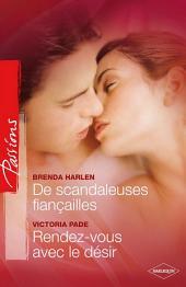 De scandaleuses fiançailles - Rendez-vous avec le plaisir