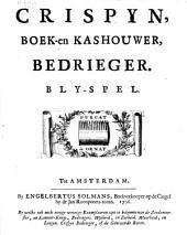 Crispyn, boek- en kashouder, bedrieger: blyspel