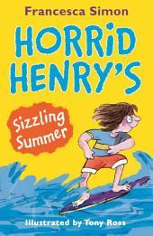 Horrid Henry's Sizzling Summer