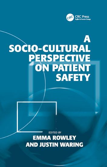A Socio cultural Perspective on Patient Safety PDF