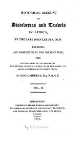 Historical Account of Discoveries and Travels in Africa: Volume 2