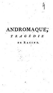 Andromaque: tragédie