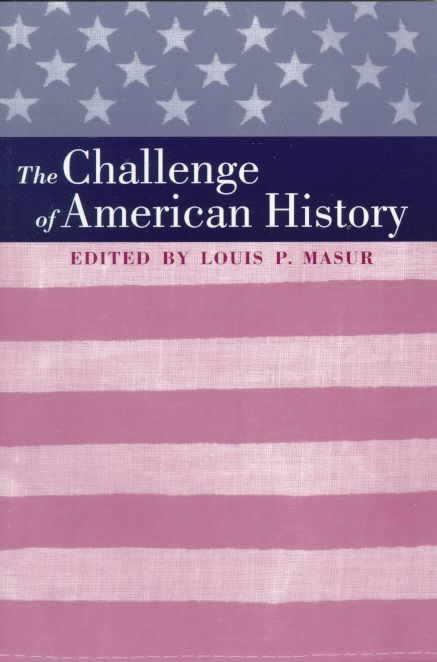 The Challenge of American History