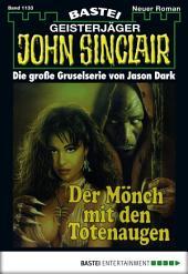 John Sinclair - Folge 1133: Der Mönch mit den Totenaugen (1. Teil)