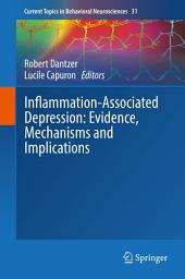 Inflammation-Associated Depression: Evidence, Mechanisms and Implications