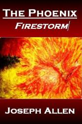 The Phoenix Firestorm Book PDF
