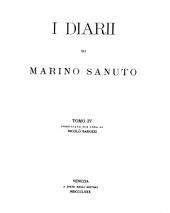 I diarii di Marino Sanuto: Volume 4