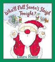 Who ll Pull Santa s Sleigh Tonight  PDF