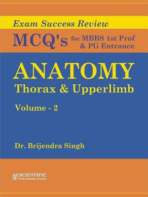 Anatomy  Thorax   Upper Limb   Vol  2