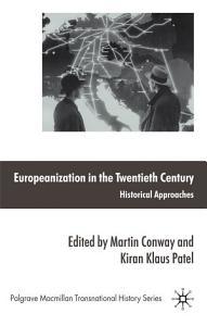 Europeanization in the Twentieth Century PDF