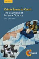 Crime Scene to Court Fourth Edition PDF