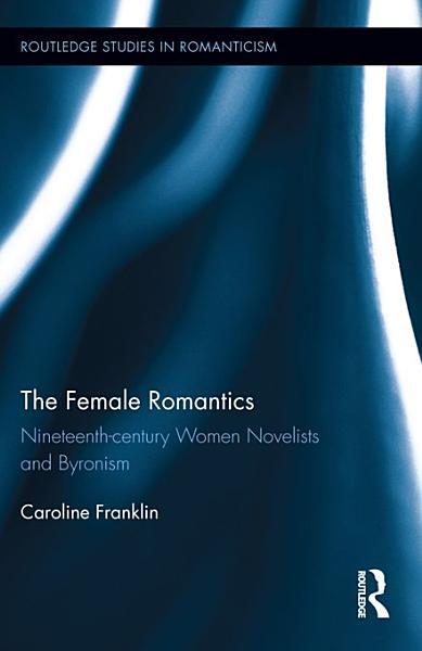 The Female Romantics