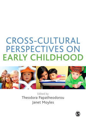 Cross Cultural Perspectives on Early Childhood PDF