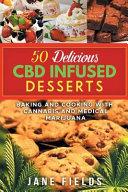 50 Delicious Cbd Oil Infused Desserts PDF