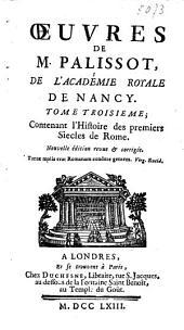 Histoire des premieres siécles de Rome, depuis sa fondation jusqu'à la République