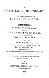 The Christian Communicant: ... with a ... preface by W. Romaine, etc