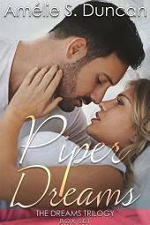 Piper Dreams: The Dreams Trilogy Box Set