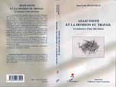 Adam Smith et la division du travail: La naissance d'une idée fausse