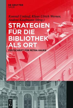Strategien f  r die Bibliothek als Ort PDF