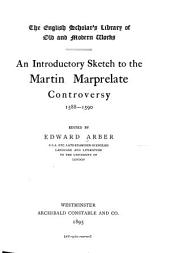 An Introductory Sketch to the Martin Marprelate Controversy, 1588-1590
