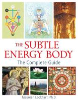 The Subtle Energy Body PDF