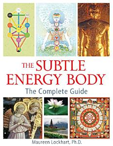 The Subtle Energy Body Book