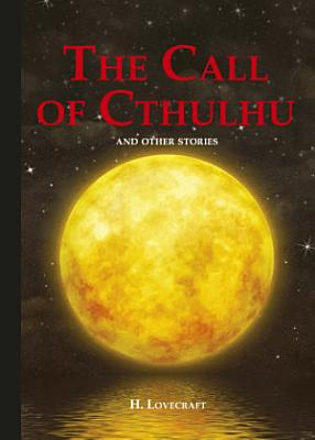 The Call of Cthulhu and Other Stories PDF