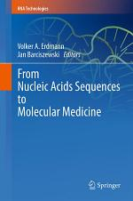 From Nucleic Acids Sequences to Molecular Medicine
