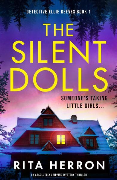 The Silent Dolls