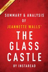 The Glass Castle: A Memoir by Jeannette Walls   Summary & Analysis