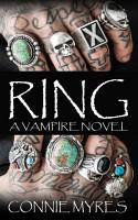 Ring  A Vampire Novel PDF