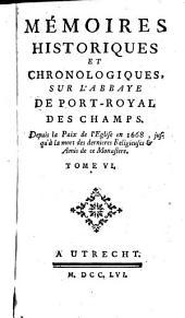 Mémoires historiques et chronologiques sur l'Abbaye de Port-Royal des Champs