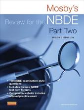 Mosby's Review for the NBDE Part II - E-Book: Part 2, Edition 2