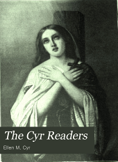 The Cyr Readers: Arranged by Grades, Book 8