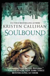 Soulbound: The Darkest London Series: