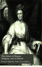 The Letters of Horace Walpole, Earl of Orford: Volume 6