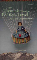 Feminism and the Politics of Travel After the Enlightenment PDF