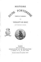 Histoire d'une forteresse texte et dessins par Viollet-le-duc