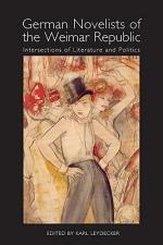 German Novelists of the Weimar Republic