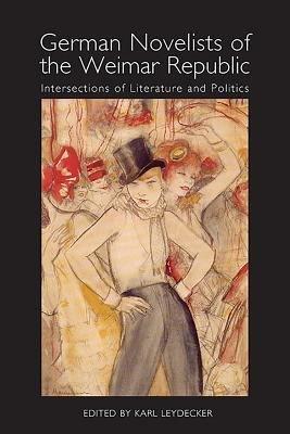 German Novelists of the Weimar Republic PDF