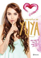 Los secretos de Yuya : Mis mejores tips de maquillaje y peinado.