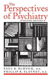The Perspectives of Psychiatry: Edition 2