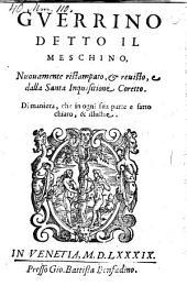 Guerino il Meschino. Nuovamente ristampato et revisto et dalla Santa Inquisitione coretto