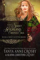A Very Sweet Highland Christmas Carol