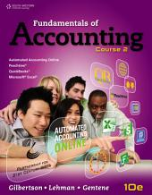 Fundamentals of Accounting: Course 2: Edition 10