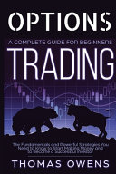OPTIONS TRADING - A Complete Guide for Beginners
