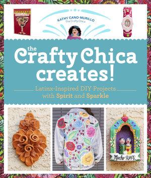 The Crafty Chica Creates!
