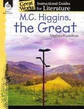 An Instructional Guide for Literature: M.C. Higgins, the Great