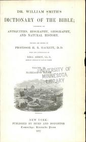 Dr. William Smith's Dictionary of the Bible: Comprising Its Antiquities, Biography, Geography and Natural History, Volume 3