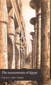 The Monuments of Egypt: Or, Egypt a Witness for the Bible...